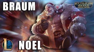 Braum Noel - League of Legends (Completo)