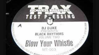 DJ Duke - Blow Your Whistle