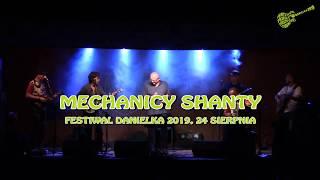 Mechanicy Shanty - cały koncert (Danielka 2019)