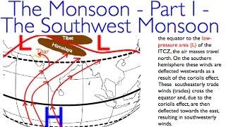 The Monsoon - Part I - The Southwest Monsoon