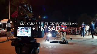MAIYARAP - I'm sad ft. STICKYRICE KILLAH [ FOUR COVER]