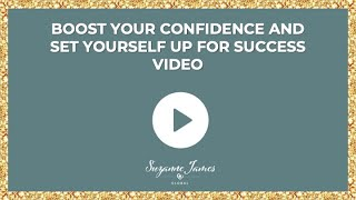 boost your confidence and set yourself up for success
