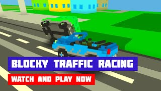 Blocky Traffic Racing · Game · Gameplay