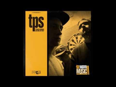 TPS Fam-Hot Water Music (Full album)