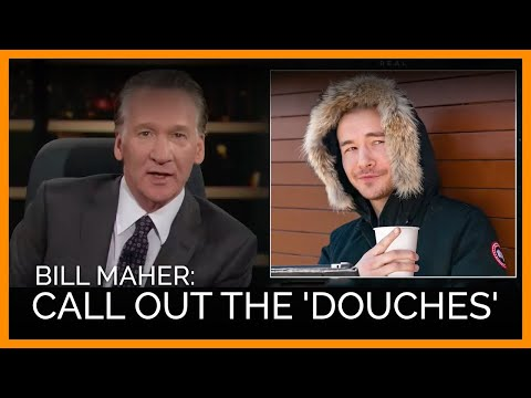 Bill Maher Calls Out 'Douches' For Wearing Vile Canada Goose Jackets
