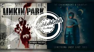 Something Like The End Linkin Park vs The Chainsmokers Coldplay Mashup.mp3