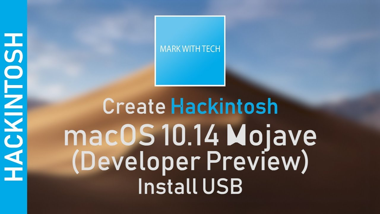 [EASY] Create Hackintosh macOS 10 14 Mojave (Public Beta/DP) Install USB -  DOWNLOAD LINKS!