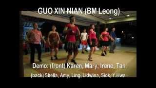 GUO XIN NIAN ( BM Leong ) : Friendship Park Line Dancers @ 9.1.2013