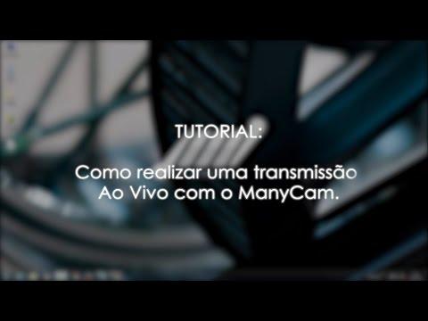TUTORIAL: Como Realizar Uma Transmissão Ao Vivo Com O ManyCam