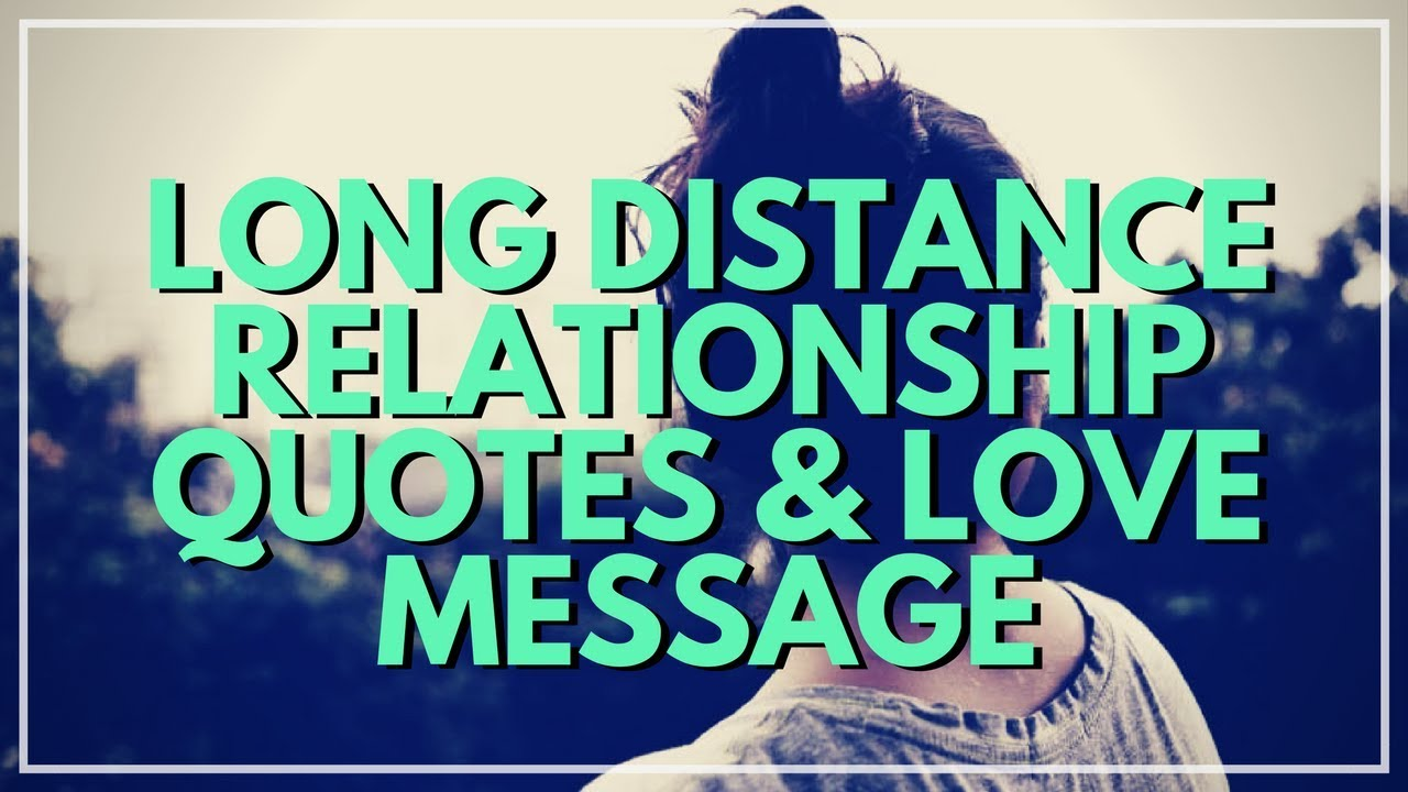 Sweet Quotes | 15 Long Distance Relationship Love Message And Sweet Quotes Youtube