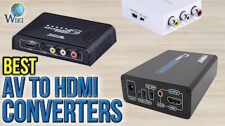 7 Best AV To HDMI Converters 2017
