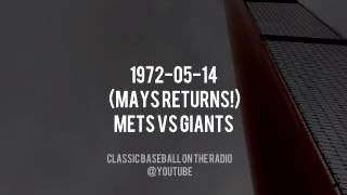 1972 05 14 Mays Returns To  NY Mets vs Giants Complete Radio Broadcast