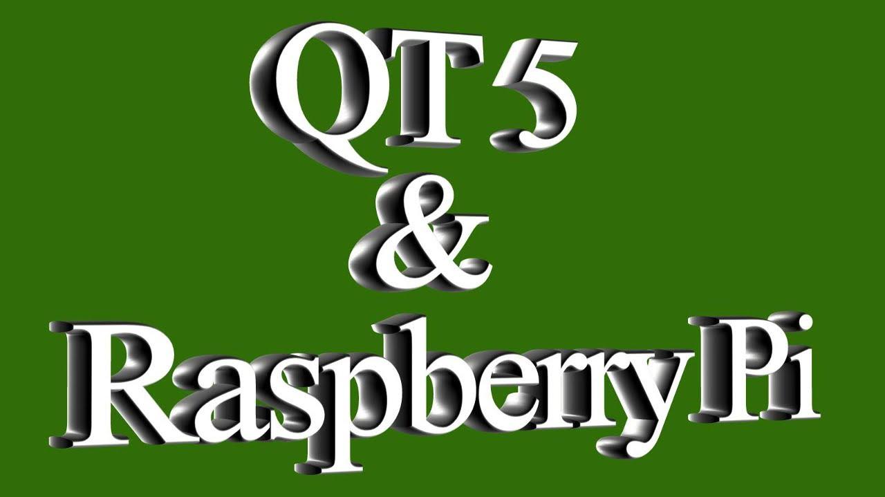 Qt 5 & Raspberry Pi