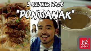Jurnal Indonesia Kaya: 3 Kuliner Wajib Pontianak