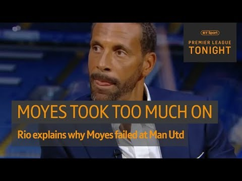"""""""He put people's noses out of place."""" Ferdinand on Moyes' Man Utd era   Premier Leaue Tonight"""