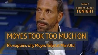 """""""He put people's noses out of place."""" Ferdinand on Moyes' Man Utd era 