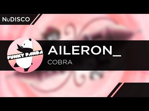 NuDISCO    Aileron_ - Cobra