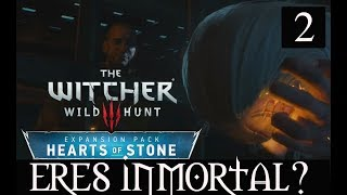 THE WITCHER 3 HEARTS OF STONE  #2 -¿ERES INMORTAL?-