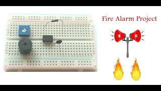 Fire Alarm System | Mini Electronic Project For Students