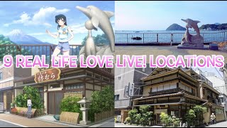 Nine Real Life Love Live! Locations