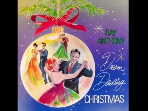 Dream Dancing Christmas - Ray Anthony Orchestra