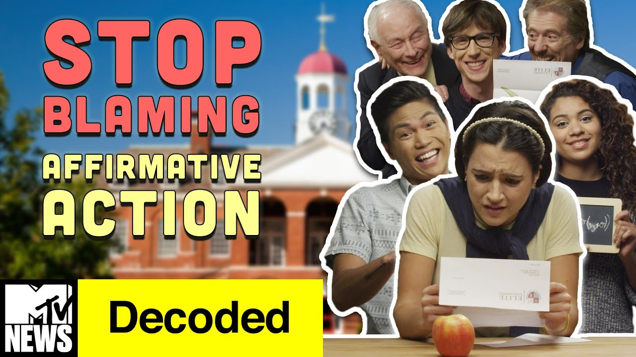 STOP Blaming Affirmative Action for Your College Rejection | Decoded | MTV News
