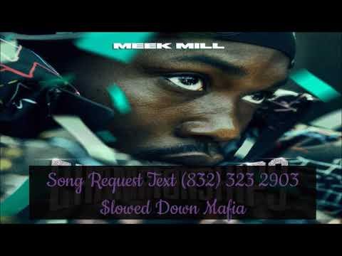 07 Meek Mill Splash Warning Slowed Down Mafia @djdoeman