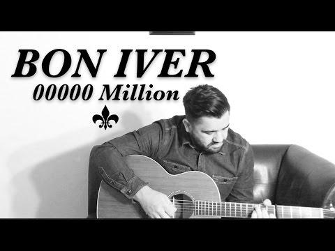 00000 Million - Bon Iver Cover