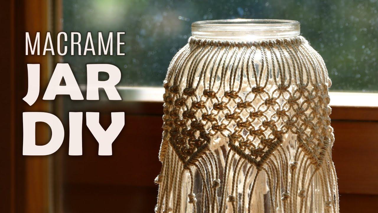 Diy Macramé Jar Cover Boho Candle Holder Tutorial Youtube
