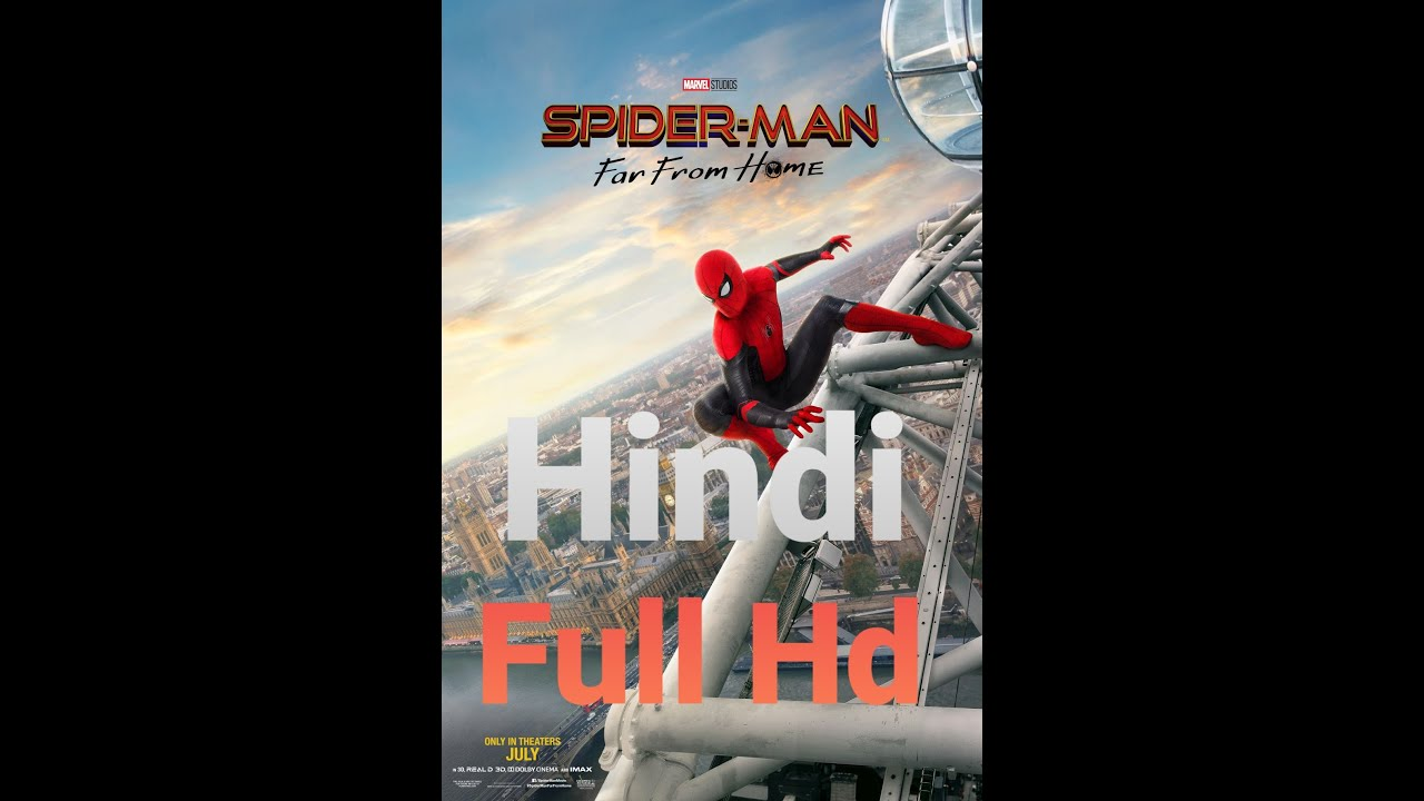 Download How to download Spider man -far from home full movie in Hindi HD    Spider man far from home Hd
