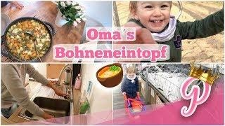 Neue UPLOAD-Tage | Omi's Bohneneintopf | 15.09.2017 | FamilyVlog #152
