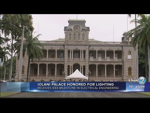 Iolani Palace honored for electrical engineering milestone