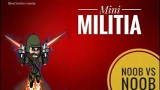 Mini Militia Noob Vs Noob..... Gameplay....