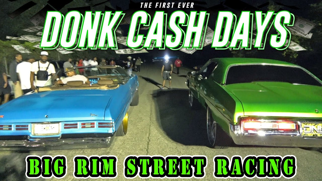 THE FIRST EVER DONK CASH DAYS ! - Donk Racing on the Florida streets!