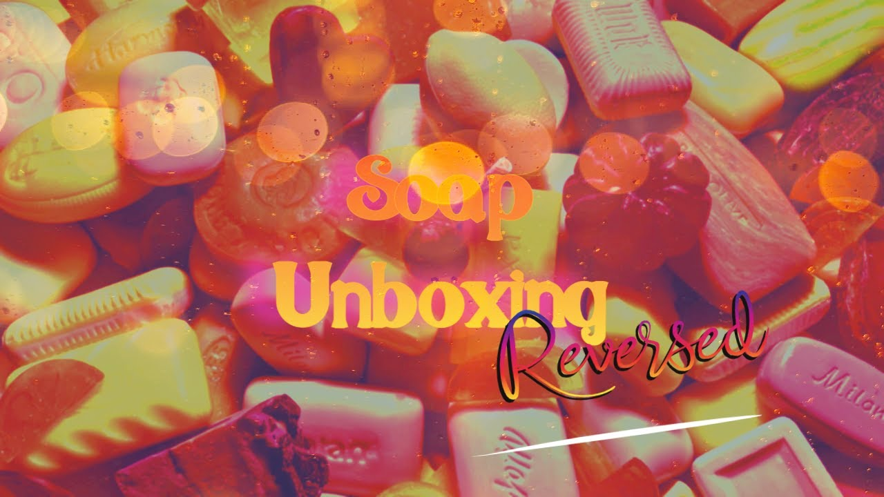 🍊🍋 REVERSED ❤︎ Summer Citrus Soap Haul ❤︎ ASMR Wrapping Packing Boxing 100 International Soaps 🍊🍋