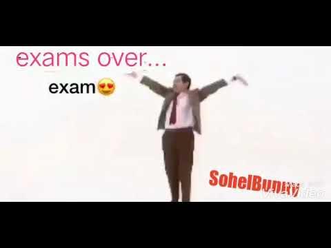Exam Over   Whatsapp Status   Mr. Bean Dance   SohelBunny ...