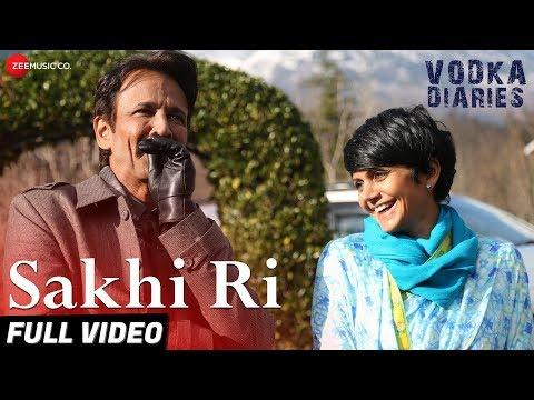 Sakhi Ri - Full Video | Vodka Diaries | Kay Kay & Mandira Bedi | Ustad Rashid Khan & Rekha Bhardwaj
