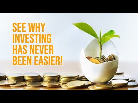 see-why-investing-has-never-been-easier!