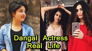 Dangal Actress In Real Life  You Wont Believe