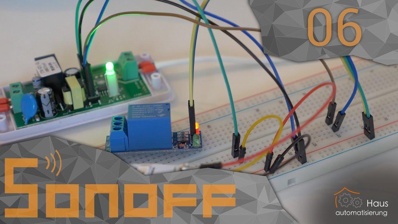 Sonoff Teil 6 - Zusätzliche Komponenten am Basic   haus-automatisierung com  [4K]