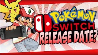Pokémon Nintendo Switch Release Date? | Generation 8 Speculation