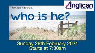 Sunday 28 February 2021 7:30am Traditional Church