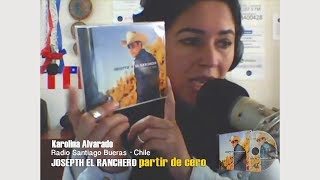 JOSEPTH EL RANCHERO · PARTIR DE CERO (RADIO SANTIAGO CHILE)