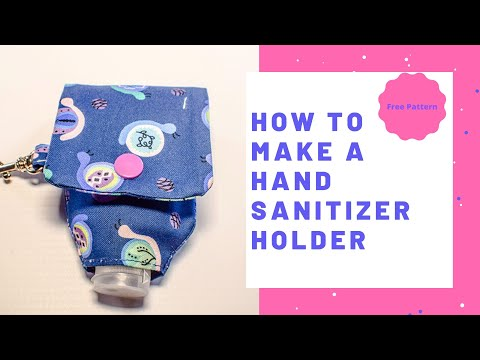 How to Make a Hand Sanitizer Holder