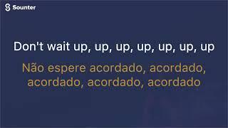 Shakira - Don't Wait Up (Tradução\Legendado\Lyrics)