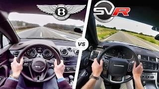 Range Rover Sport SVR vs Bentley Bentayga ACCELERATION 0-250 km/h Autobahn POV & SOUND by AutoTopNL