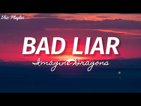 bad-liar---imagine-dragons-(lyrics)