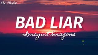 Download Bad Liar - Imagine Dragons (Lyrics)