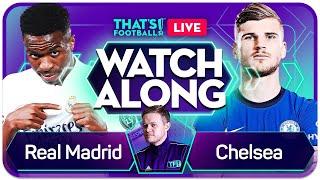REAL MADRID vs CHELSEA With Mark GOLDBRIDGE Live Champions League Watchalong