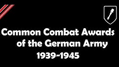 Common Combat Awards of the German Army 1939-1945